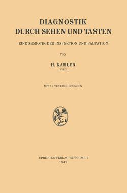 Diagnostik durch Sehen und Tasten von Kahler,  Hermann