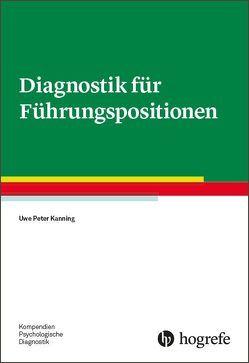 Diagnostik für Führungspositionen von Kanning,  Uwe P