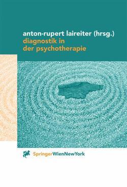 Diagnostik in der Psychotherapie von Laireiter,  Anton-Rupert
