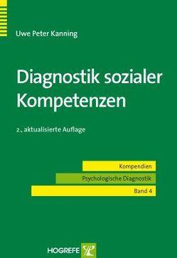 Diagnostik sozialer Kompetenzen von Kanning,  Uwe Peter