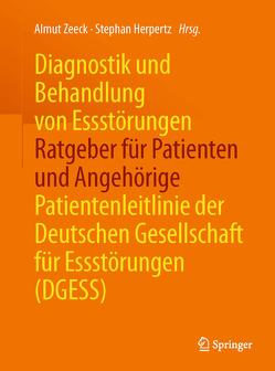 Diagnostik und Behandlung von Essstörungen – Ratgeber für Patienten und Angehörige von Herpertz,  Stephan, Zeeck,  Almut