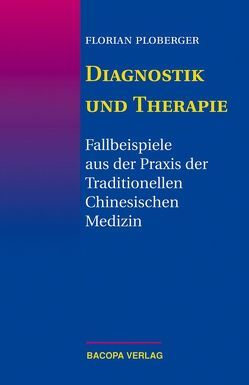 Diagnostik und Therapie von Ploberger,  Florian