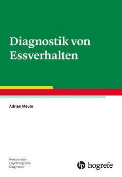 Diagnostik von Essverhalten von Meule,  Adrian