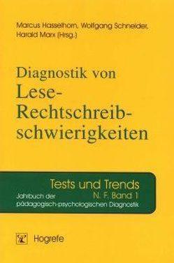 Diagnostik von Lese-Rechtschreibschwierigkeiten von Hasselhorn,  Marcus, Marx,  Harald, Schneider,  Wolfgang