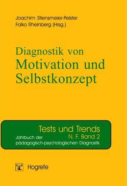 Diagnostik von Motivation und Selbstkonzept von Rheinberg,  Falko, Stiensmeier-Pelster,  Joachim