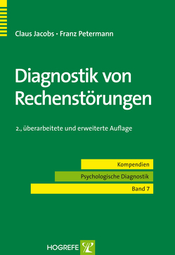 Diagnostik von Rechenstörungen von Jacobs,  Claus, Petermann,  Franz
