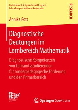 Diagnostische Deutungen im Lernbereich Mathematik von Pott,  Annika