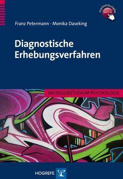 Diagnostische Erhebungsverfahren von Daseking,  Monika, Petermann,  Franz