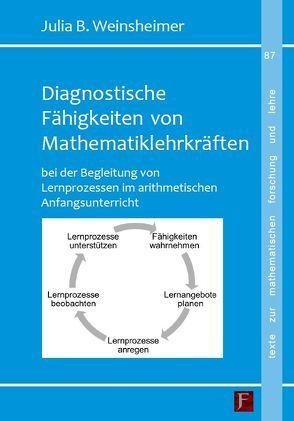 Diagnostische Fähigkeiten von Mathematiklehrkräften von Weinsheimer,  Julia