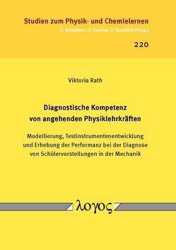 Diagnostische Kompetenz von angehenden Physiklehrkräften von Rath,  Viktoria