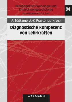 Diagnostische Kompetenz von Lehrkräften von Praetorius,  Anna-Katharina, Südkamp,  Anna