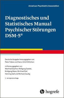 Diagnostisches und Statistisches Manual Psychischer Störungen DSM-5® von American Psychiatric Association