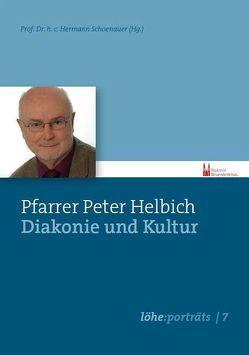 Diakonie und Kultur von Helbich,  Peter, Schoenauer,  Hermann