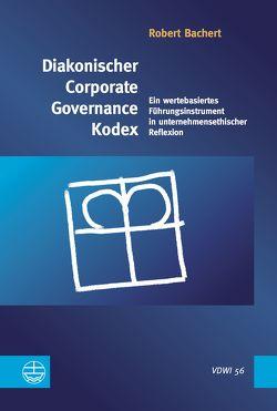 Diakonischer Corporate Governance Kodex von Bachert,  Robert