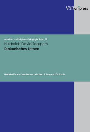Diakonisches Lernen von Adam,  Gottfried, Lachmann,  Rainer, Toaspern,  Huldreich David