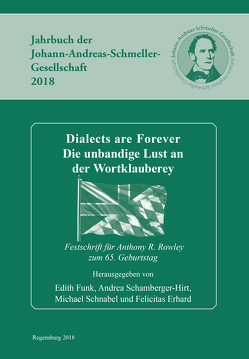 Dialects are Forever von Erhard,  Felicitas, Funk,  Edith, Schamberger-Hirt,  Andrea, Schnabel,  Michael