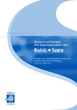 Dialekt • Namen von Ferstl,  Christian, Kanz,  Ulrich, Kaspar,  Peter, Zehetner,  Ludwig
