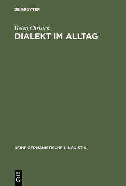 Dialekt im Alltag von Christen,  Helen