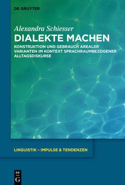 Dialekte machen von Schiesser,  Alexandra