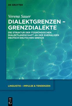 Dialektgrenzen – Grenzdialekte von Sauer,  Verena