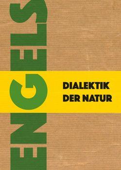Dialektik der Natur von Engels,  Friedrich