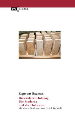 Dialektik der Ordnung von Bauman,  Zygmunt, Bielefeld,  Ulrich