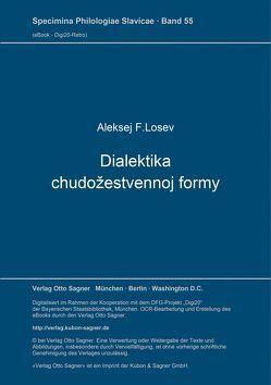 Dialektika chudožestvennoj formy. Studie von Alexander Haardt von Losev,  Aleksej F