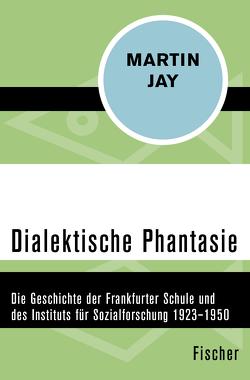 Dialektische Phantasie von Greiff,  Bodo von, Herkommer,  Hanne, Jay,  Martin