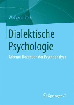 Dialektische Psychologie von Bock,  Wolfgang