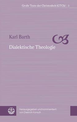 Dialektische Theologie von Barth,  Karl, Korsch,  Dietrich