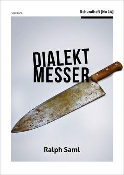 Dialektmesser von Saml,  Ralph