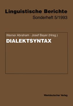 Dialektsyntax von Abraham,  Werner, Bayer,  Josef