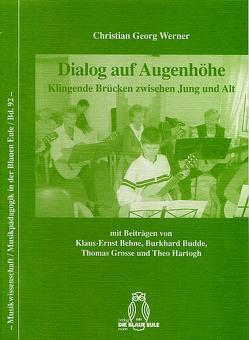 Dialog auf Augenhöhe von Behne,  Klaus E, Budde,  Burkhard, Grosse,  Thomas, Hartogh,  Theo, Werner,  Christian Georg
