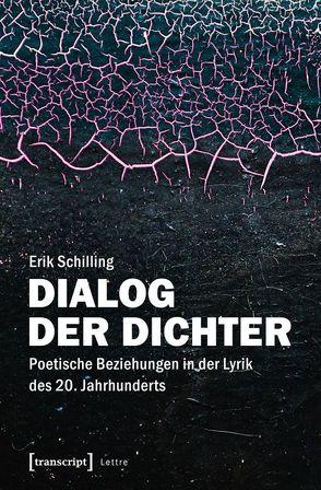 Dialog der Dichter von Schilling,  Erik