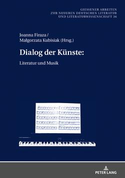 Dialog der Künste: von Firaza,  Joanna, Kubisiak,  Malgorzata