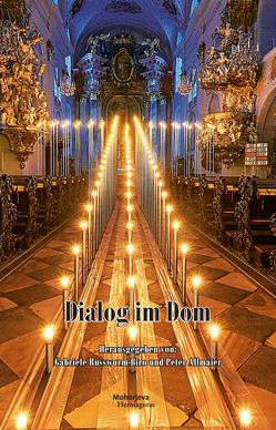 Dialog im Dom von Allmaier,  Peter, Russwurm-Biro,  Gabriele