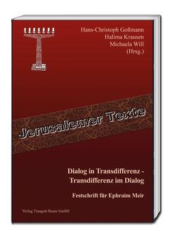 Dialog in Transdifferenz – Transdifferenz im Dialog von Goßmann,  Hans Christoph, Krausen,  Halima, Will,  Michaela