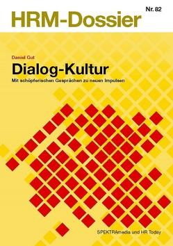 Dialog-Kultur von Gut,  Daniel