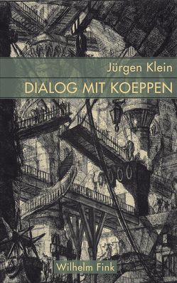 Dialog mit Koeppen von Klein,  Jürgen