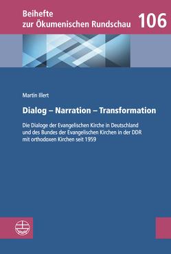 Dialog – Narration– Transformation von Illert,  Martin