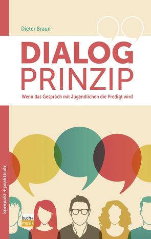 Dialog-Prinzip von Braun,  Dieter