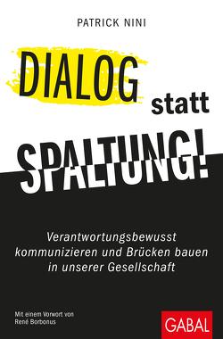 Dialog statt Spaltung! von Borbonus,  René, Nini,  Patrick