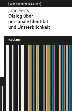 Dialog über personale Identität und Unsterblichkeit von Hanowell,  Holger, Perry,  John