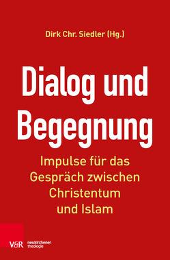 Dialog und Begegnung von Siedler,  Dirk