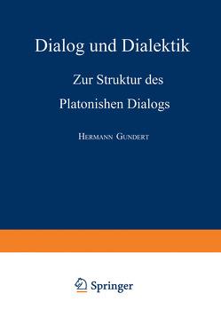 Dialog und Dialektik von Gundert,  Hermann