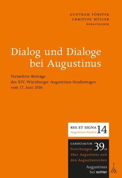 Dialog und Dialoge bei Augustinus von Förster,  Guntram, Mueller,  Christof