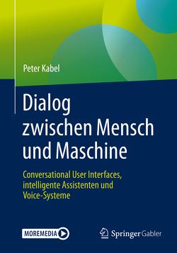 Dialog zwischen Mensch und Maschine von Kabel,  Peter