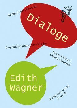 Dialoge von Wagner,  Edith