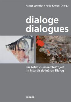Dialoge – Dialogues von Knebel,  Petia, Wenrich,  Rainer