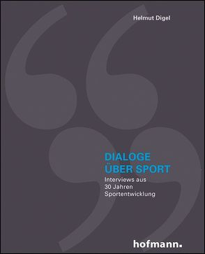Dialoge über Sport von Digel,  Helmut